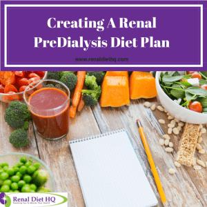 Creating A Renal PreDialysis Diet Plan
