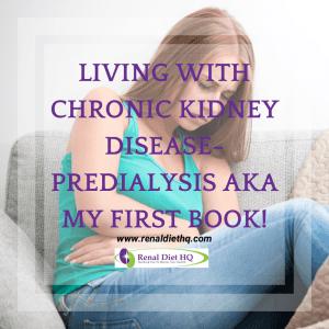 Living With Chronic Kidney Disease-Predialysis