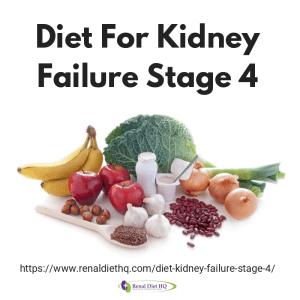 Diet For Kidney Failure Stage 4