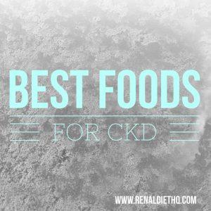 best foods for CKD