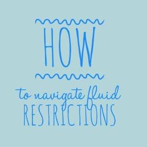 Navigate Fluid Restrictions