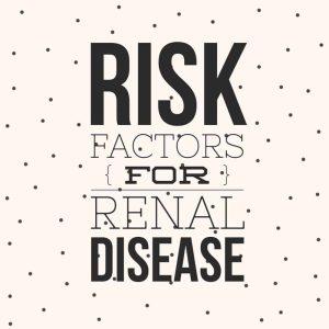 risk factors for renal disease