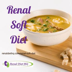 Renal Soft Diet